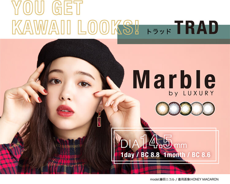YOUGETKAWAIILOOKS!トラッドTRADMarblebyLUXURYDIA14.5mm1day/BC8.81month/BC8.6model:藤田ニコルHONEYMACARON